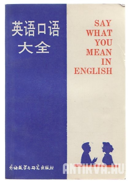 Say What You Mean in English