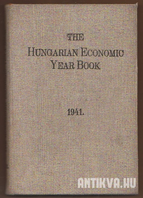 The Hungarian Economic Year Book 1941.