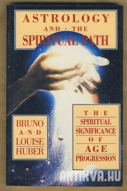 Astrology and the Spiritual Path: The Spiritual Significance of Age Progression