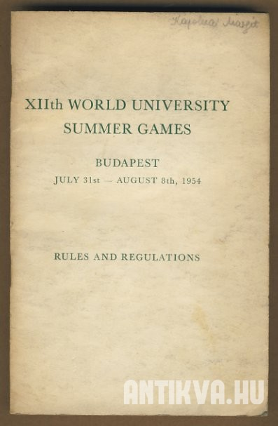 XIIth World University Summer Games. Budapest July 31st - August 8th, 1954