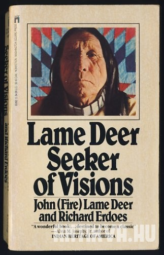 Lame Deer: Seeker of Visions
