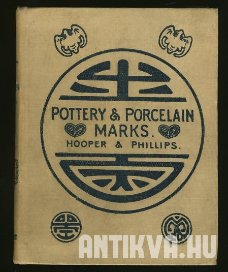 Pottery and Porcelain. A dictionary of easy reference