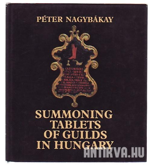 Summoning Tablets of Guilds in Hungary