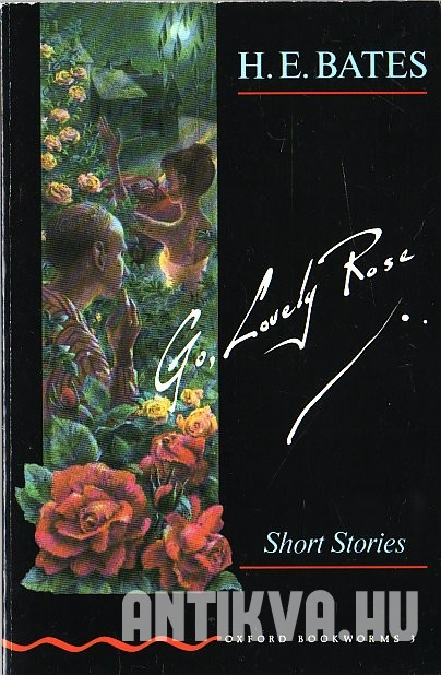 Go, Lovely Rose. Three Short Stories