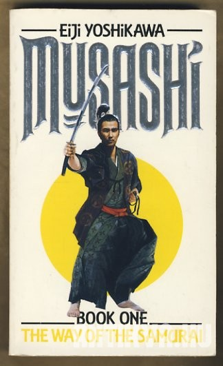 Musashi. The Way of the Samurai