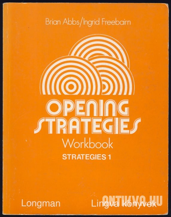 Opening Strategies. Workbook
