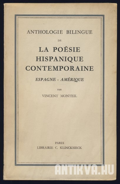 Anthologie bilingue de la poésie hispanique contemporaine