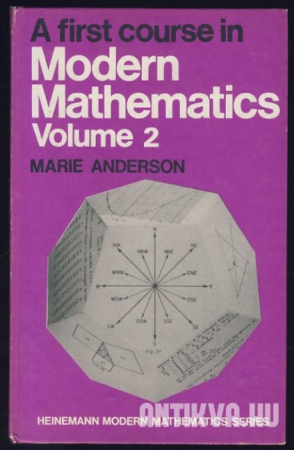 A First Course in Modern Mathematics. Volume II.