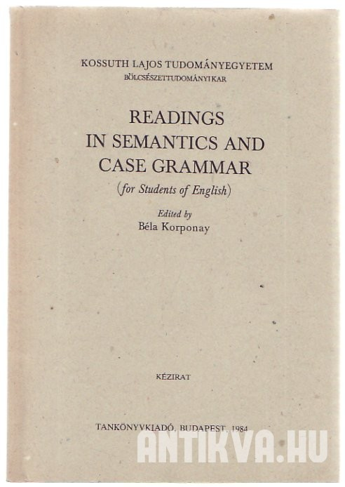 Readings in Semantics and Case Grammar (for Students of English)
