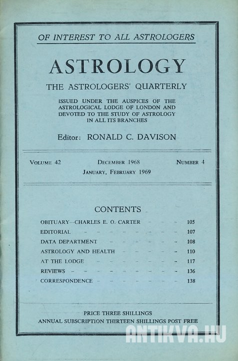 Astrology. The Astrologers' Quarterly. Vol. 42., No. 4.