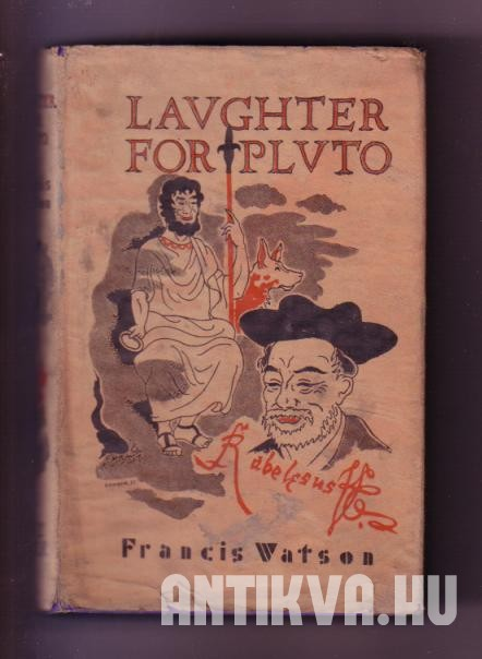 Laughter for Pluto. A Book About Rabelais