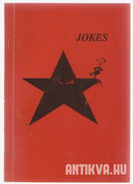 Jokes of the (not so) Humorous Struggle Against Communism in Hungary