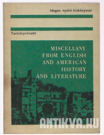 Miscellany from English and American History and Literature