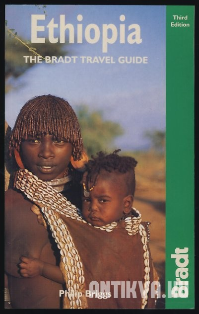 Ethiopia. The Bradt Travel Guide