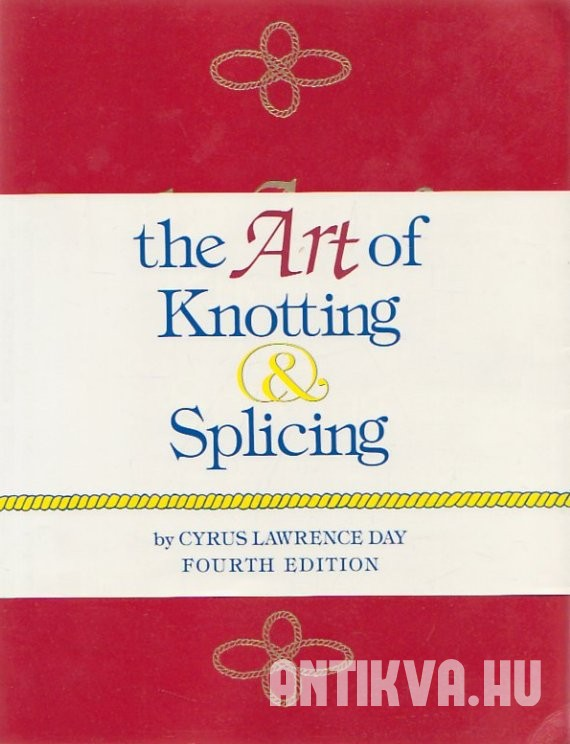 The Art of Knotting & Splicing