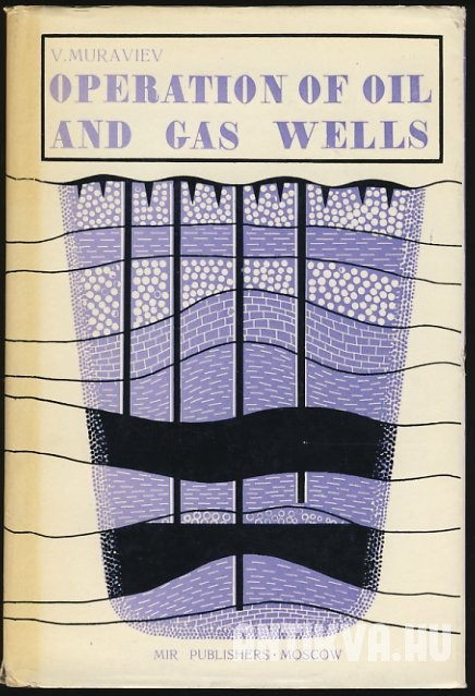 Operation of Oil and Gas Wells