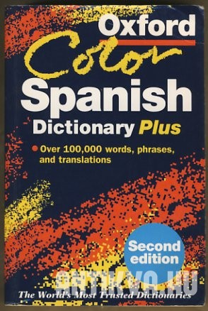 The Oxford Color Spanish Dictionary Plus
