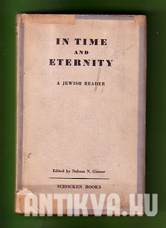 In Time and Eternity. A Jewish Reader