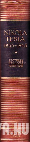 Nikola Tesla - Lectures, Patents, Articles