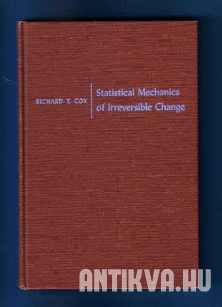 Statistical Mechanics of Irreversible Change