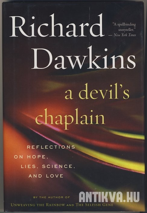 A Devil's Chaplain Reflections on Hope, Lies, Science, and Love
