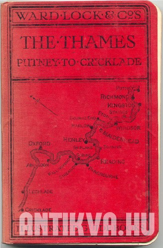 A Pictorial and Descriptive Guide to the Thames from Putney to Cricklade