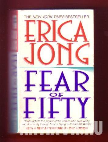 Fear of fifty. A midlife memori