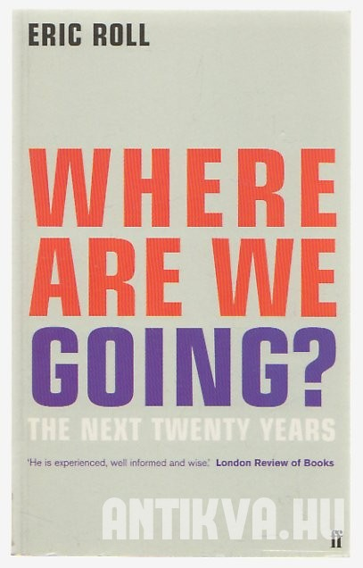 Where are We Going? The Next Twenty Years