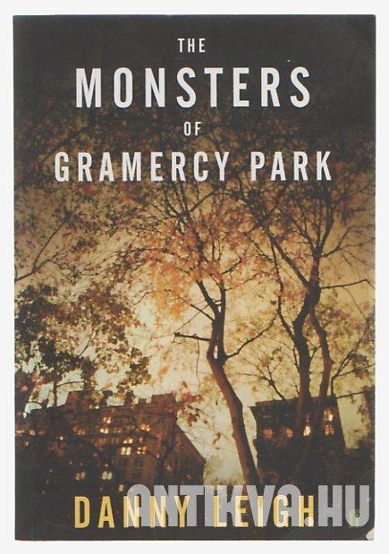 The Monsters of Gramercy Park