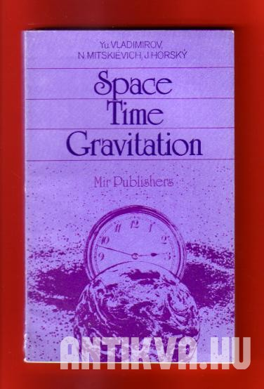 Space, time, garvitation