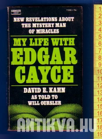 My life with Edgar Cayce