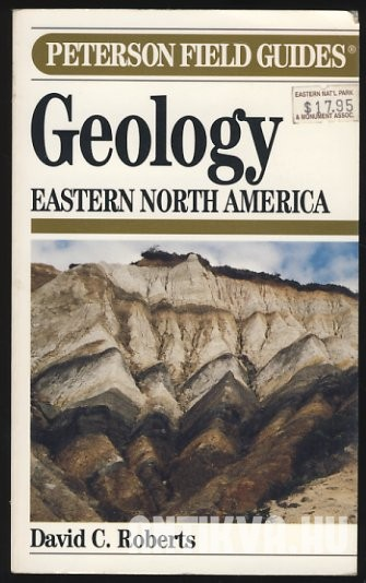 A Field Guide to Geology. Eastern North America
