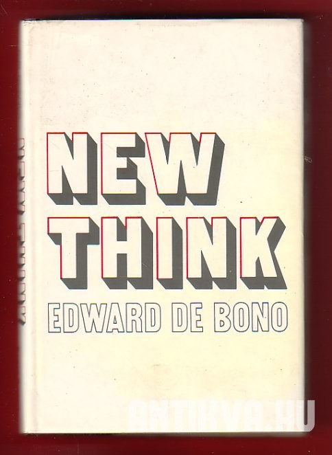 New Think. The Use of Lateral Thinking in the Generation of New Ideas