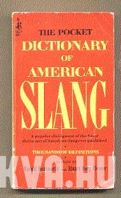 The Pocket Dictionary of the American Slang