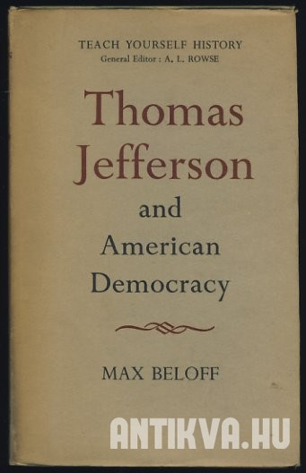 Thomas Jefferson and American Democracy
