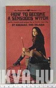How to Become a Sensuous Witch