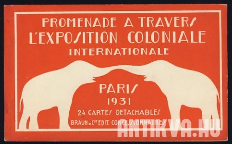 Promenade a Travers L'exposition Coloniale Internationale