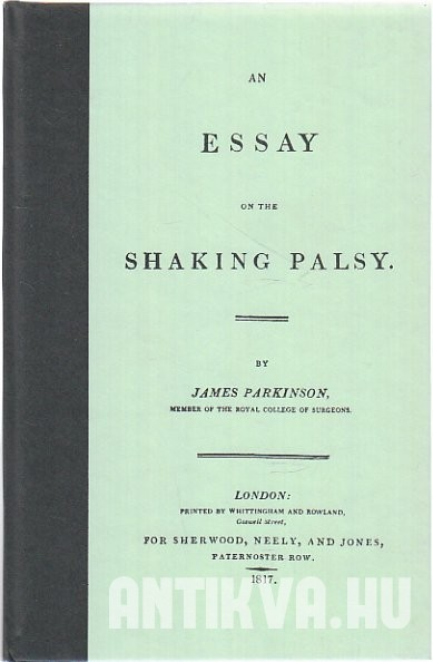 An Essay on the Shaking Palsy [Reprint]