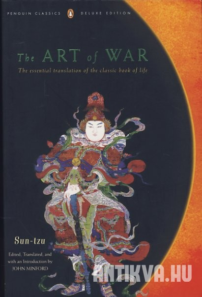 The Art of War. The Essential Translation of the Classic Book of Life