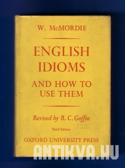 English Idioms and How to Use Them