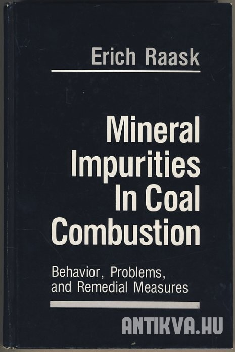 Mineral Impurities in Coal Combustion. Behavior, Problems, and Remedial Measures