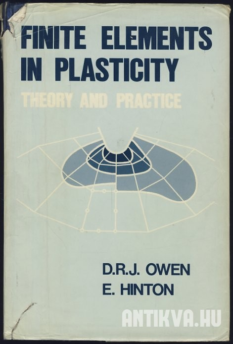 Finite Elements in Plasticity. Theory and Practice