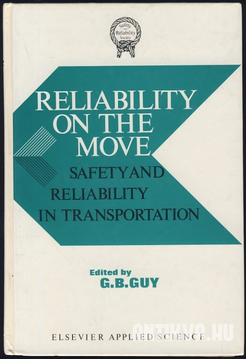Reliability on the Move: Safety and Reliability in Transportation