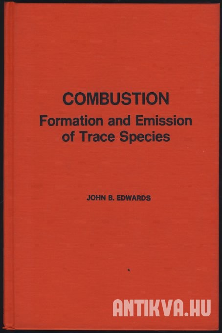 Combustion. The Formation and Emission of Trace Species