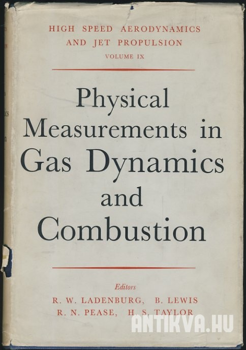Physical Measurements in Gas Dynamics and Combustion