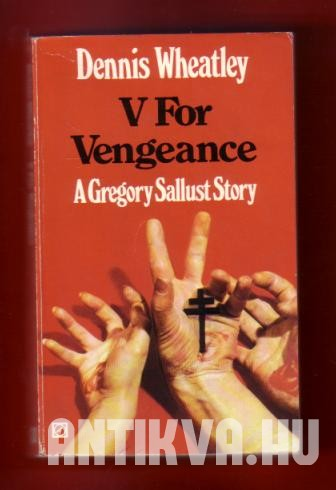 V for Vengeance. A Gregory Sallust Story