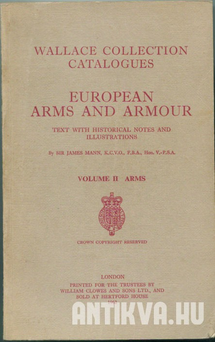 European arms and armour. II. Arms