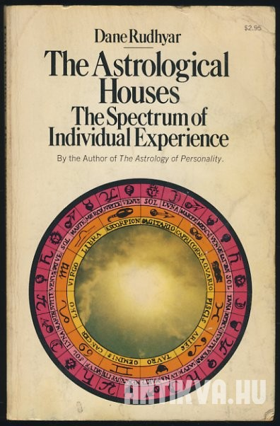 The Astrological Houses. The Spectrum of Individual Experience