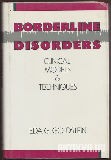 Borderline Disorders. Clinical Models and Techniques
