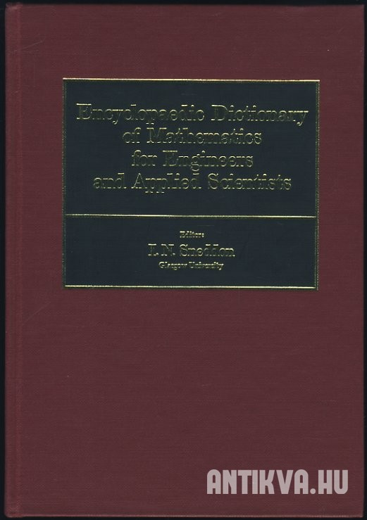 Encycopaedic Dictionary of Mathematics fro Engineers and Applied Scientists